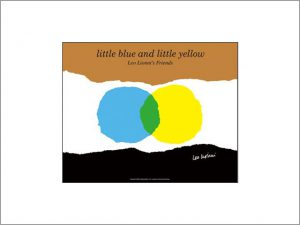 レオ・レオニ Little Blue and Little Yellow